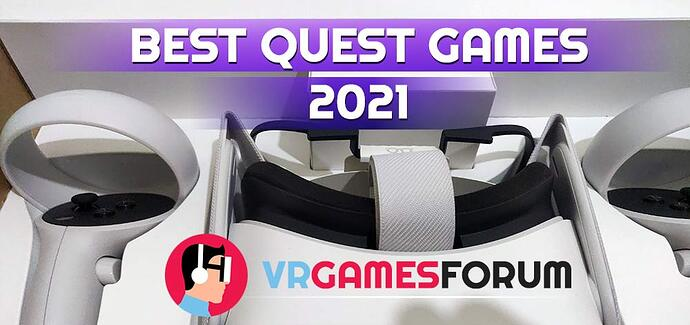Best VR Games for Oculus Quest in 2021
